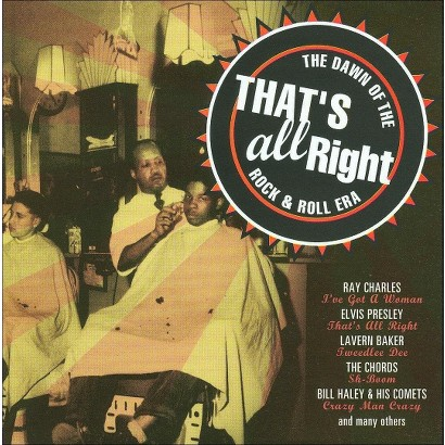That's All Right: The Dawn of the Rock & Roll Era