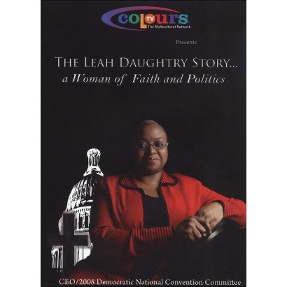 The Leah Daughtry Story: A Woman of Faith and Politics (Widescreen)