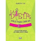 La dieta solo para chicas/ The Dorm Room Diet (Translation) (Paperback)