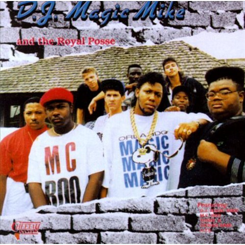 DJ Magic Mike & the Royal Posse - DJ Magic Mike and the Royal Posse (CD)