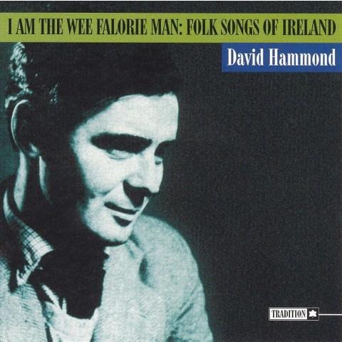 I Am the Wee Falorie Man: Folk Songs of Ireland