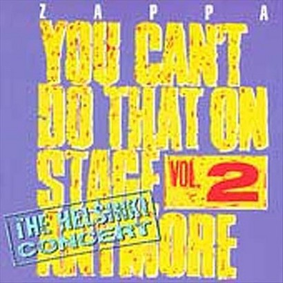 You Can't Do That on Stage Anymore, Vol. 2