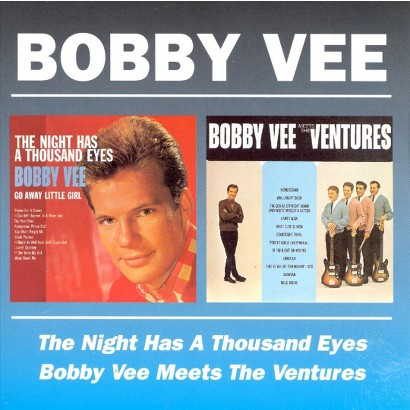 The Night Has a Thousand Eyes/Bobby Vee Meets the Ventures (Beat Goes On)