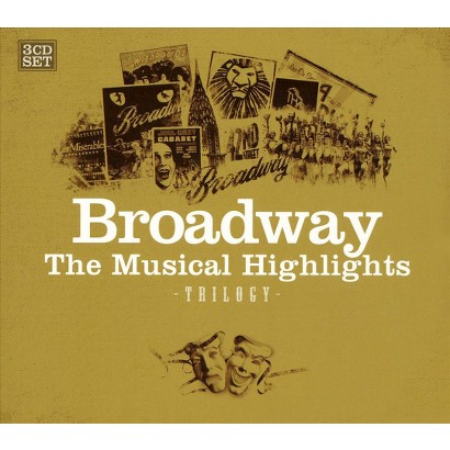 f Braodway the Musical Highlights Trilogy