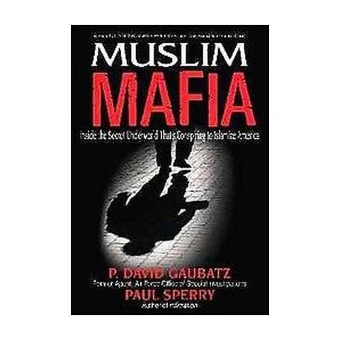 Muslim Mafia (Hardcover)