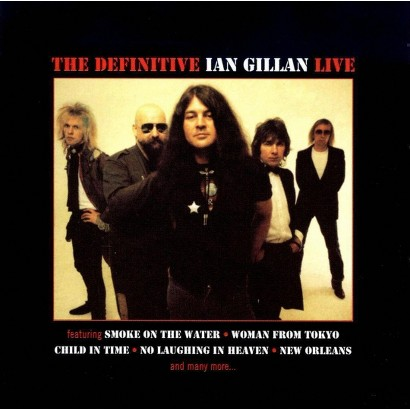 The Definitive Ian Gillan Live