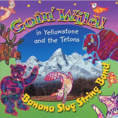 Goin' Wild! In Yellowstone and the Tetons