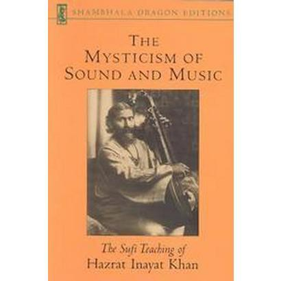 The Mysticism of Sound and Music (Revised) (Paperback)