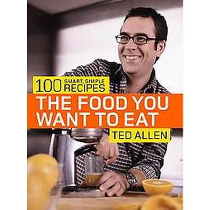 The Food You Want To Eat (Paperback)
