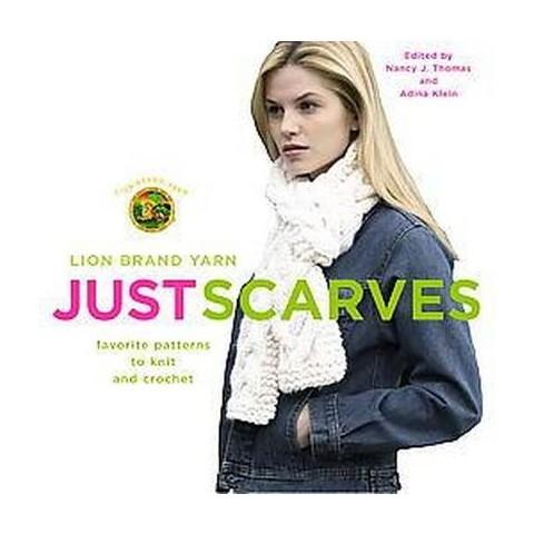 Lion Brand Yarn Just Scarves (Paperback)