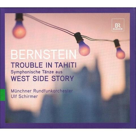 Bernstein: Trouble in Tahiti; Symphonische Tänze aus West Side Story