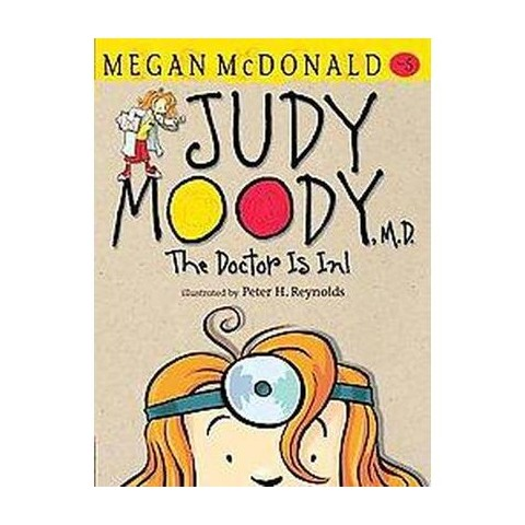 Judy Moody, M. D. ( Judy Moody) (Reissue) (Paperback)