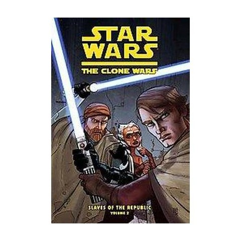 Star Wars: The Clone Wars: Slaves of the Republic 2 (Hardcover)