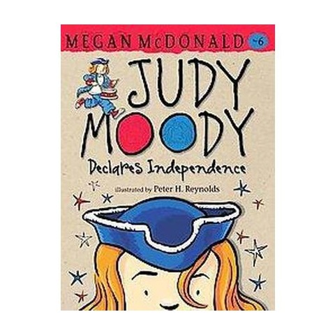 Judy Moody Declares Independence (Reissue) (Paperback)