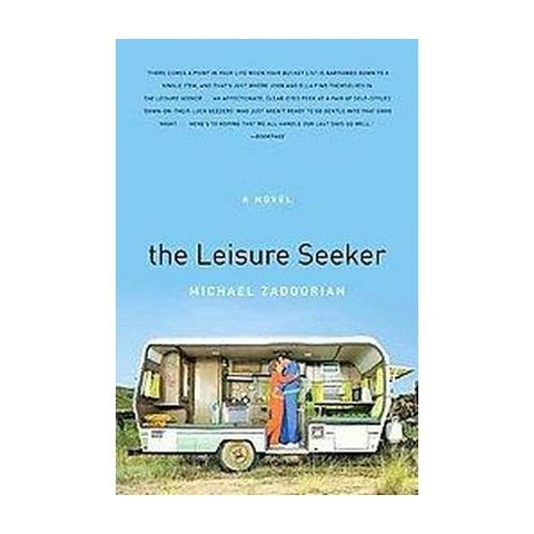 The Leisure Seeker (Reprint) (Paperback)