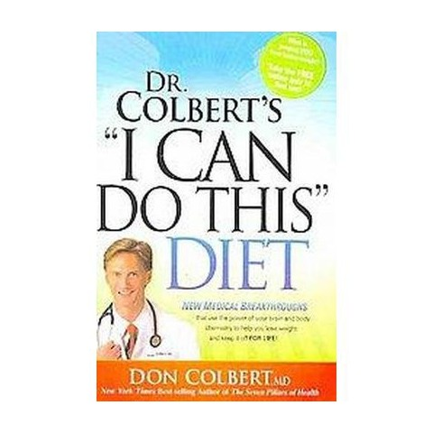 Dr. Colbert's I Can Do This Diet (Hardcover)