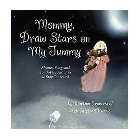 Mommy, Draw Stars on My Tummy (Hardcover)