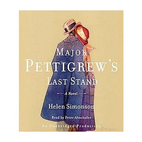 Major Pettigrew's Last Stand (Unabridged) (Compact Disc)