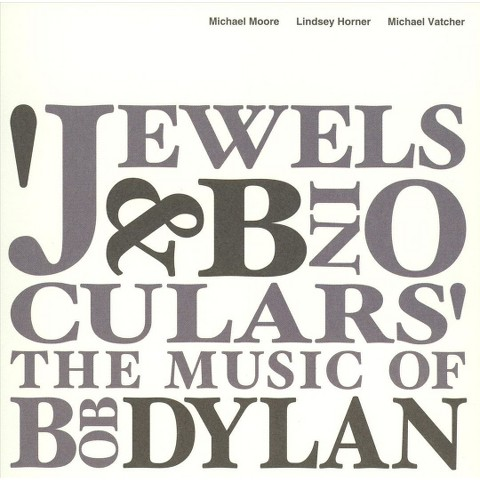Jewels & Binoculars: The Music of Bob Dylan