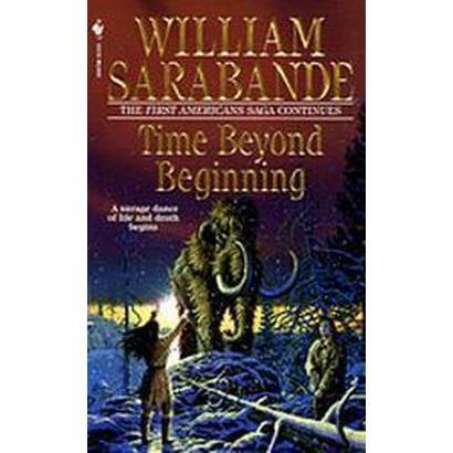 Time Beyond Beginning (Reissue) (Paperback)