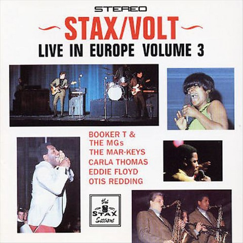 Stax/Volt Revue, Vol. 3: Live in Europe - Hit the Road Stax (22 Tracks)