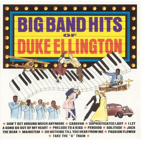 The Big Band Hits of Duke Ellington