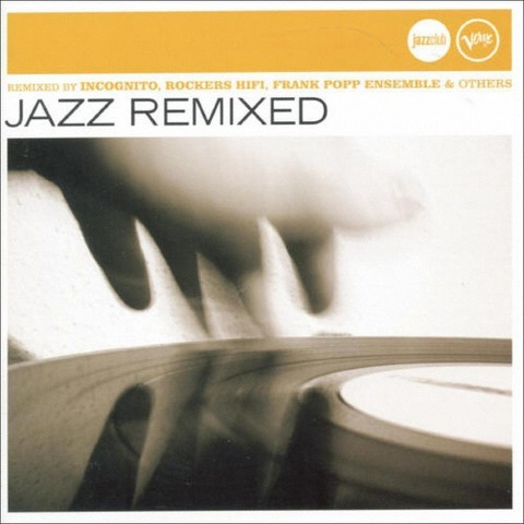 Jazz Club: Jazz Remixed