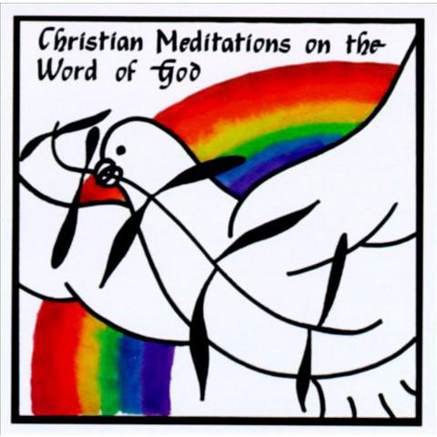 Christian Meditations on the Word of God