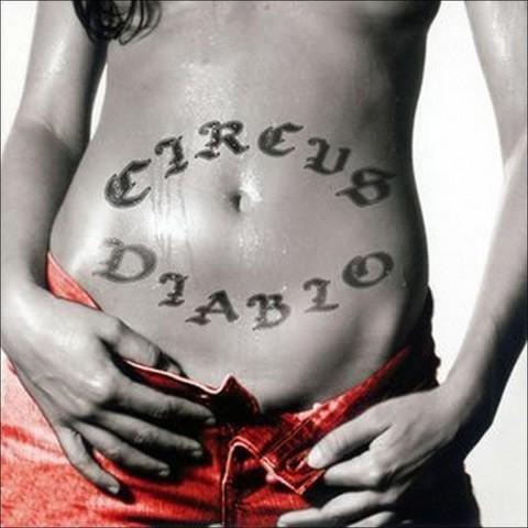 Circus Diablo (Bonus Tracks)