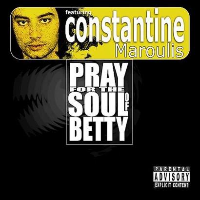 Pray for the Soul of Betty [Explicit Lyrics]
