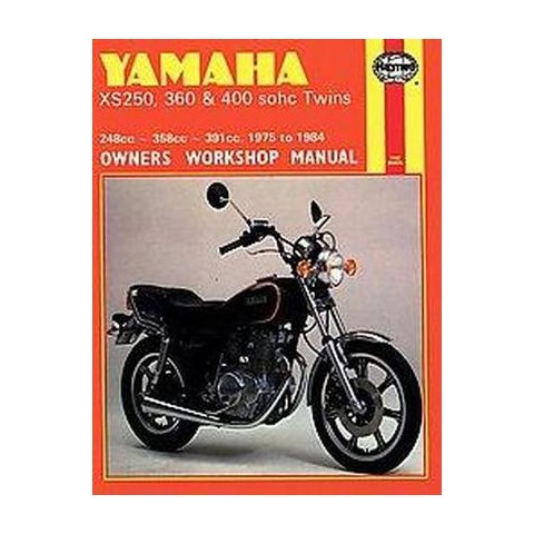 Yamaha Xs250, 360 and 400 Sohc Twins Own ( Owners Workshop Manual) (Paperback)