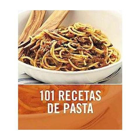 101 recetas de pasta/ 101 Pasta & Noodle Dishes (Translation) (Paperback)