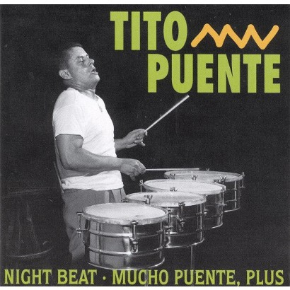 Night Beat/Mucho Puente, Plus (Greatest Hits)