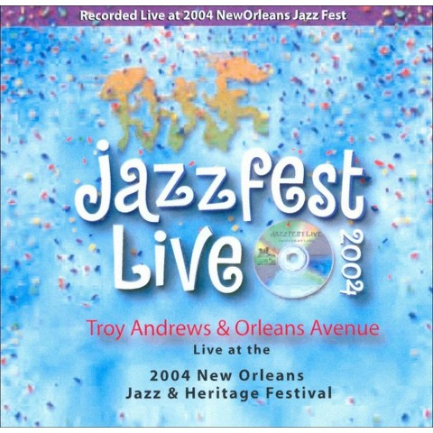 Live At New Orleans Jazz Fest