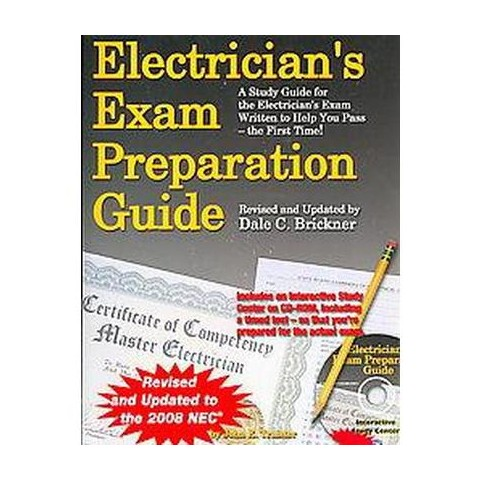 Electrician's Exam Preparation Guide ( ELECTRICIAN'S EXAM PREPARATION GUIDE) (Revised / Updated) (Mixed