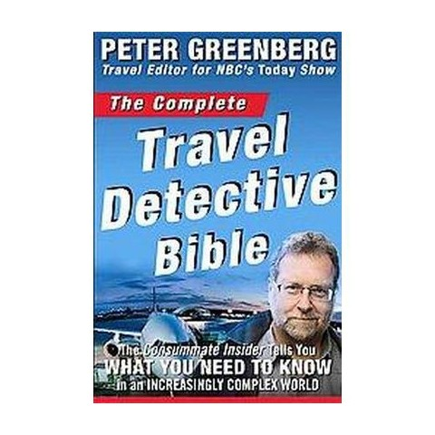 The Complete Travel Detective Bible (Paperback)