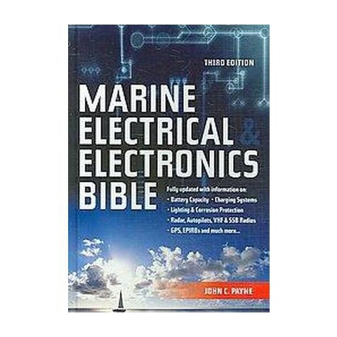 The Marine Electrical and Electronics Bible (Hardcover)