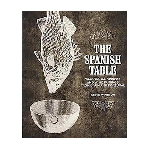 The Spanish Table (Hardcover)