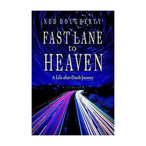 Fast Lane to Heaven (Paperback)