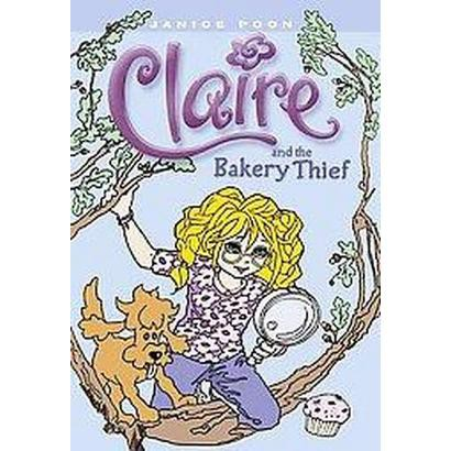 Claire and the Bakery Thief (Hardcover)