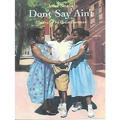 Don't Say Ain't (Reprint) (Paperback)