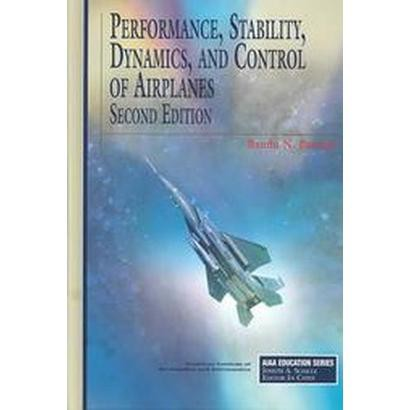 Performance, Stability, Dynamics, and Control of Airplanes (Hardcover)