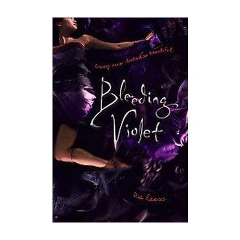 Bleeding Violet (Hardcover)