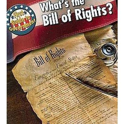 What's the Bill of Rights? (Paperback)