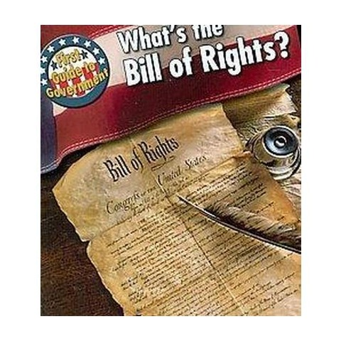 What's the Bill of Rights? ( First Guide to Government) (Paperback)