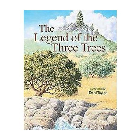 Legend of the Three Trees (Hardcover)