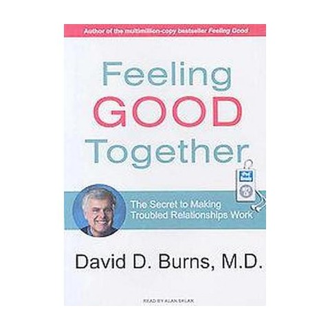 Feeling Good Together (Unabridged) (Compact Disc)
