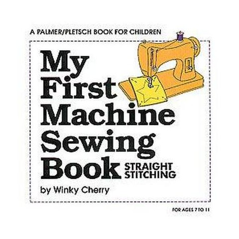 My First Machine Sewing Book (Paperback)