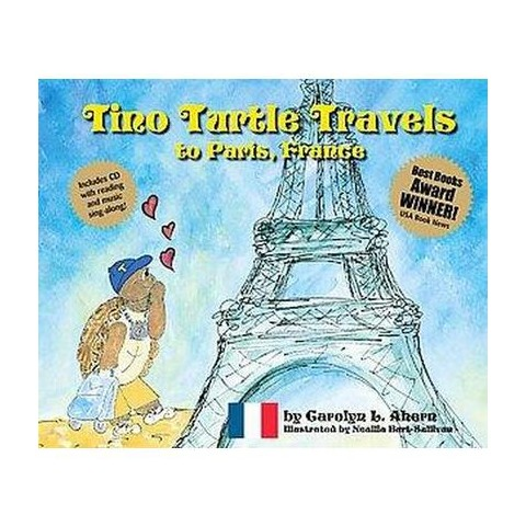 Tino Turtle Travels to Paris, France (Revised) (Mixed media product)