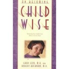 On Becoming Childwise (Reissue) (Paperback)